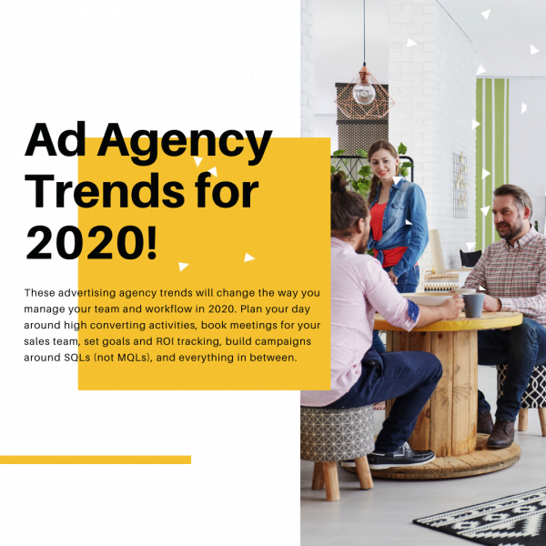 The Five Biggest Advertising Agency Trends Expected in 2020
